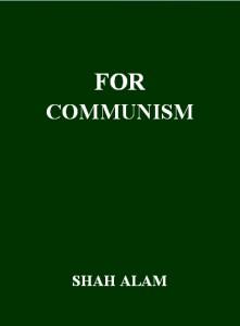 FOR COMMUNISM